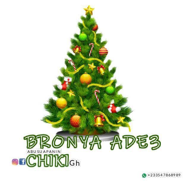Abusuapanin Chiki - Bronya Ade3 (Prod. By Chiki Beatz)