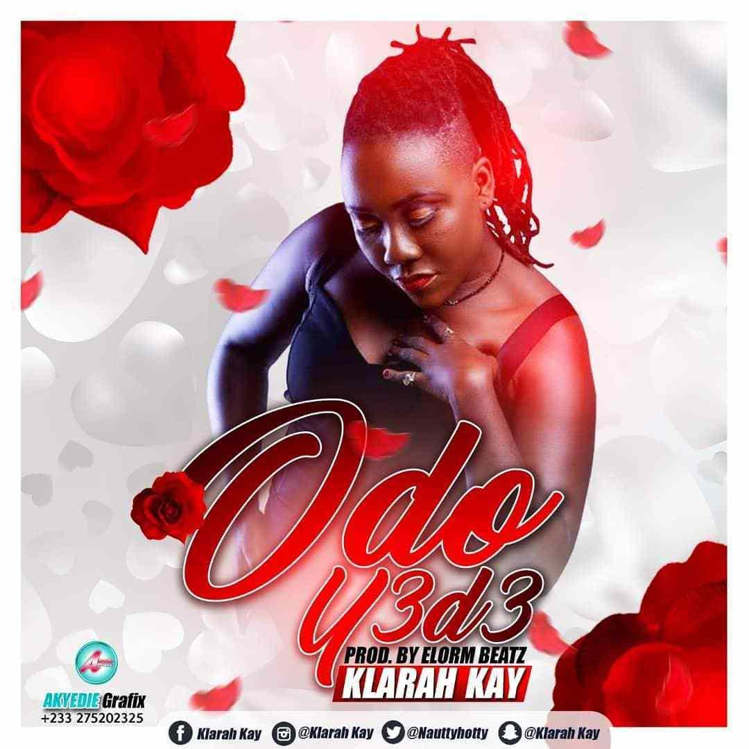 Klarah Kay – Odo Y3 D3 (Prod. By ElormBeatz)