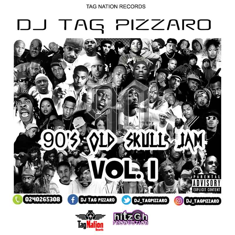Dj Tag Pizzaro - 90'S Old Skull Jam (Vol. 1)