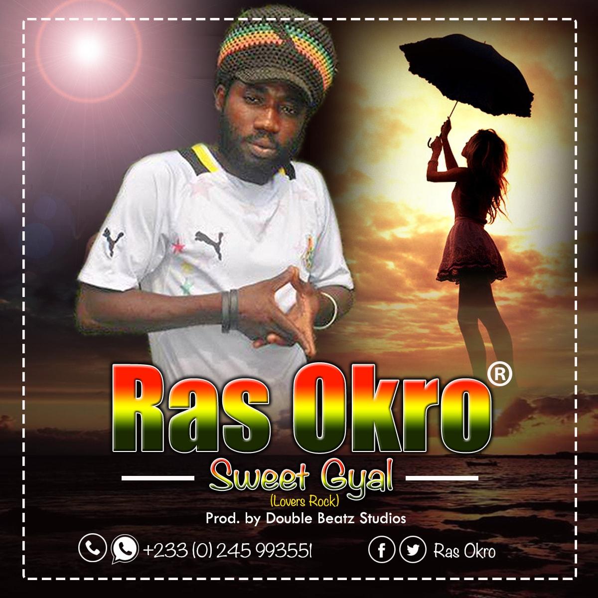 Ras Okro - Sweet Gyal (Lovers Rock)
