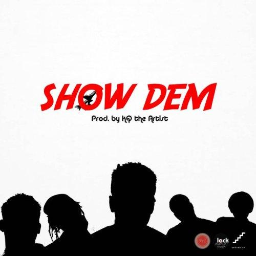 Shaker x KOJO Cue x Twitch x Kofi Mole x Sefa – Show Dem (Prod. by KQ the Artist)