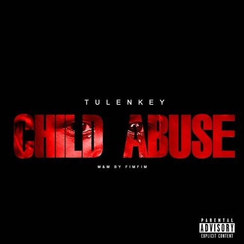 Tulenkey – Child Abuse (Mixed by FimFim)