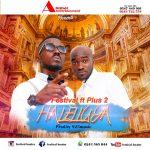 Festival Ft Plus 2 – Halleluyah (Prod.by 925 Music)