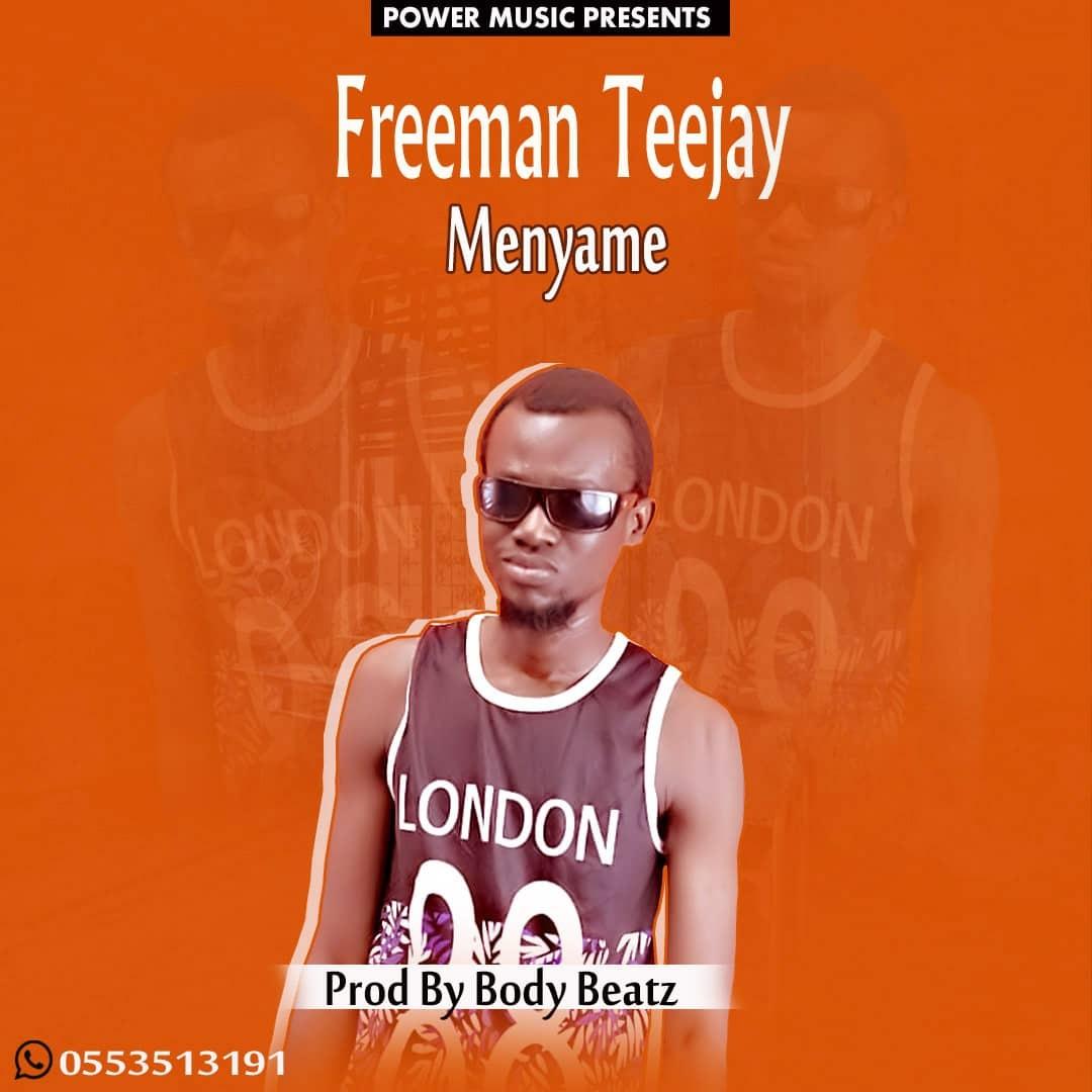 Freeman TJ – Me Nyame(Prod. By BodyBeatz)
