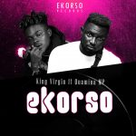 King Virgin –  3korso Ft Quamina Mp (Prod By MPbeatz)