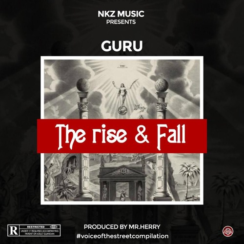 Guru – The Rise & Fall (Prod. by Mr. Herry)