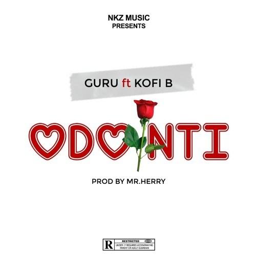 Guru feat. Kofi B – Odo Nti (Prod. by Mr. Herry)