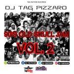 Dj Tag Pizzaro – 90'S Old Skull Jam (Vol. 2)