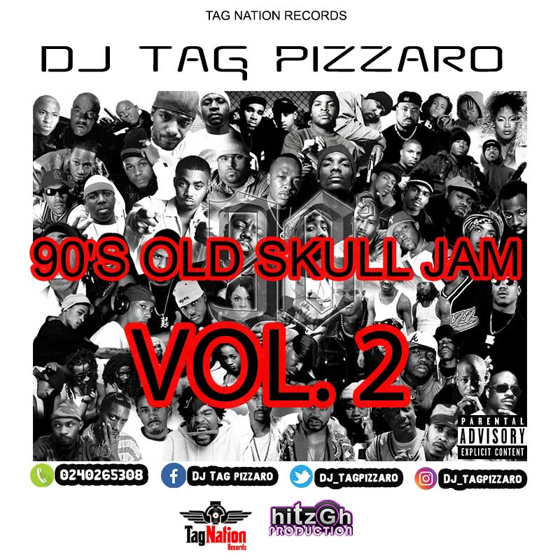 Dj Tag Pizzaro – 90'S Old Skull Jam (Vol. 2)