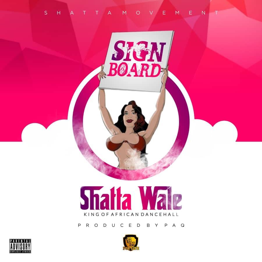 Shatta Wale – Signboard (Prod. by Paq)