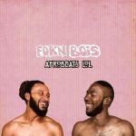 FOKN Bois ft Mr. Eazi – True Friends