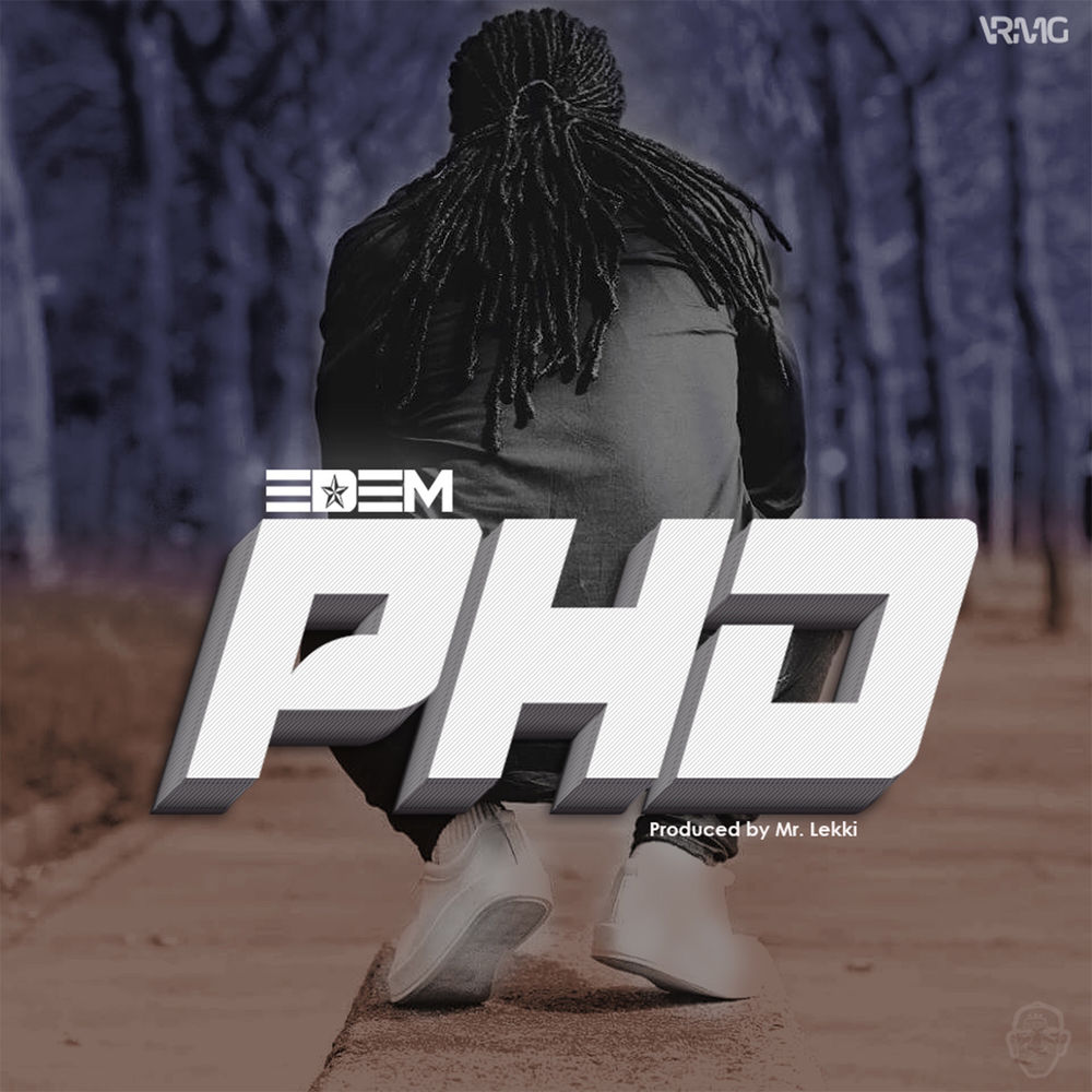 Edem – Phd (Prod. by Mr. Lekki)