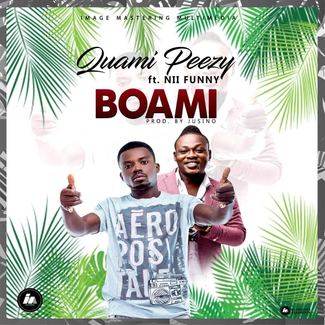 Quami Peezy ft. Nii Funny - Boame (Prod. By Jusino Play)