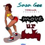 Sasa Gee – Move Your Body