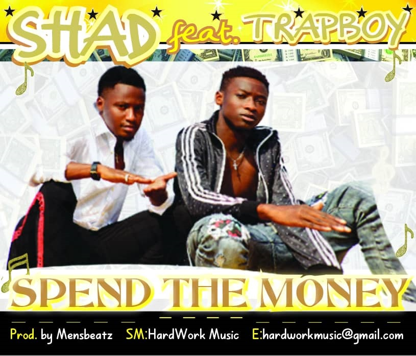 Shad & Trapboy - Spend Money (Prod by Mensbeatz)