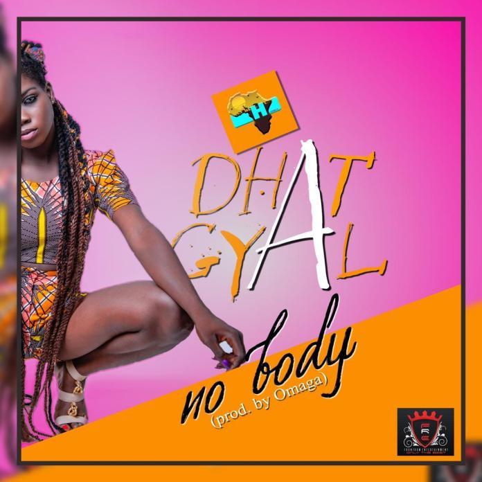 Dhat Gyal – No Body (Pro by Omaga)