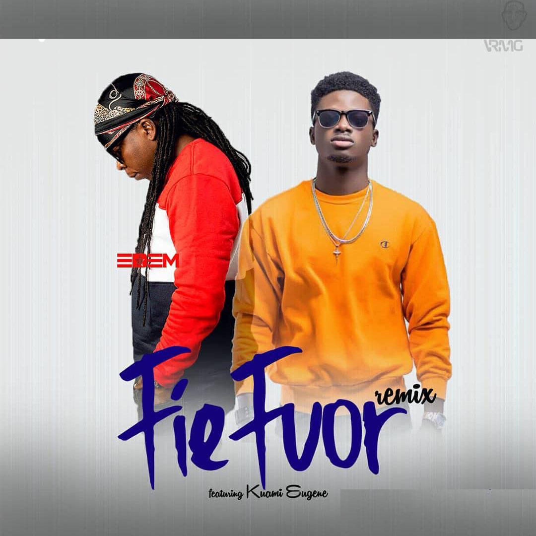 Edem Ft. Kuami Eugene – Fiefuor Remix (Prod. by Mr Lekki)