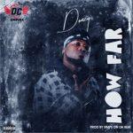 Donzy – How Far (Prod. by Simps On Da Beat)