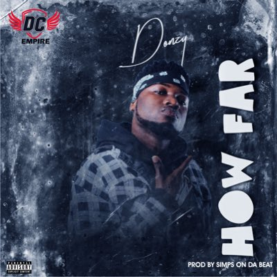 Donzy – How Far (Prod. by Simps On Da Beat)