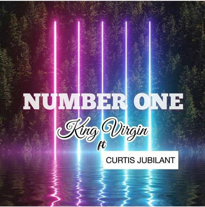 King Virgin – Number One (Feat. Curtis Jubilant)
