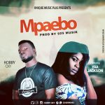 Kobby OXY X Yaa Jackson – Mpaebo (Prod. By 925 Music)