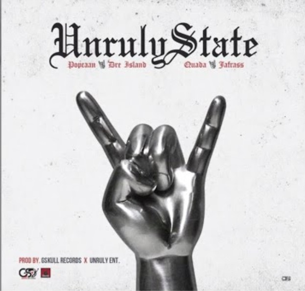 Popcaan – Unruly State ft. Dre Island x Quada x Jafrass