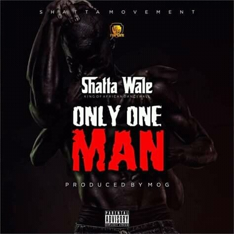 Shatta Wale – Only One Man (Prod By MOG)