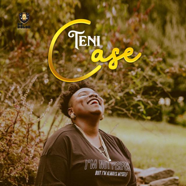Teni – Case (Prod. By Jay Synth)