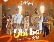 D-Black ft. KiDi – Obi Ba (Prod. by MOGBeatz)