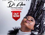 Joyce Blessing – Di Asa (The Praise Anthem) (Prod. By Dannybeatz)