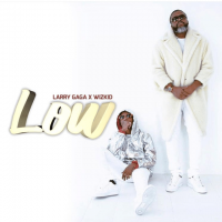 Larry Gaaga Low ft