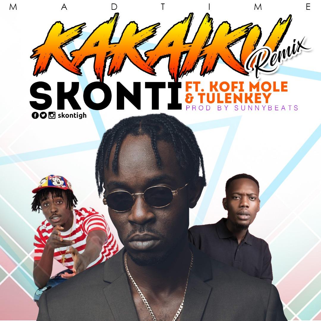 Skonti – Kakaiku (Remix) ft. Kofi Mole x Tulenkey (Prod by Sunny Beatz)