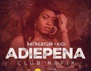 KiDi x DatBeatGod – Adiepena (Club Refix)