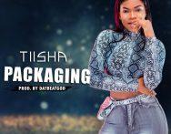 Tiisha – Packaging (Prod by DatBeatGod)