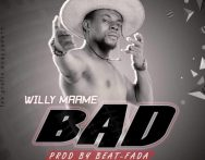 Willy Maame - Bad (Prod. By Beat Fada)