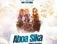 1Fame - Aboa Sika ft. Kofi Mole (Prod. by Walid Beatz)