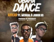 Ahkan – Obama Dance ft. Medikal x Junior US (Prod by ParisBeatz)