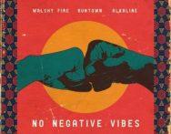 Alkaline x Runtown x Walshy Fire – No Negative Vibes
