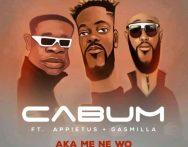 Cabum – Aka Me Ne Wo ft. Appietus x Gasmila (Prod by Cabum)