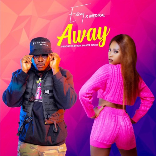 Eazzy – Away ft. Medikal (Prod by Masta Garzy)