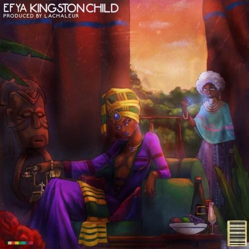 Efya – Kingston Child (Prod by Lachaleur)