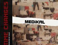 Medikal – Time Changes (Prod. by Halm)