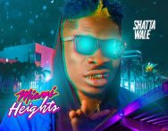 Shatta Wale – Miami Heights (Prod by Damage Musiq)