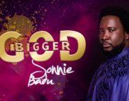 Sonnie Badu – Bigger God