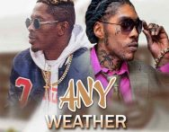 Vybz Kartel x Shatta Wale – Any Weather (Prod by Shabdon Records & Mixed by DJ ice)