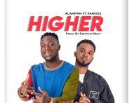 Alampan – Higher ft. Famouz (Prod. by Eddykay Beat)