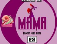 Abusuapanin Chiki - Mama (Prod. by Chiki Beatz)
