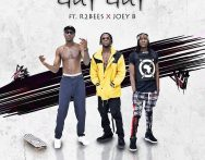 DJ Breezy – Guy Guy ft. R2Bees x Joey B (Prod by DJ Breezy)