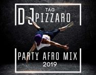 Dj Pizzaro - Party Afro Mix 2019