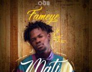 Fameye – Mati (Mixed By Liquidbeatz)
